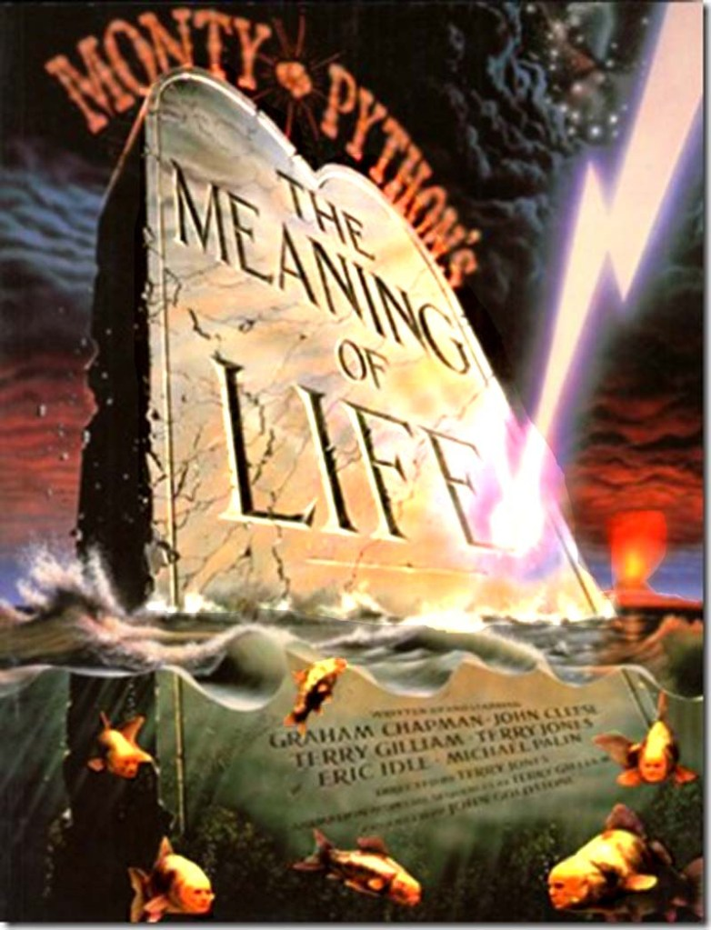 Monty Python's: The Meaning of Life Movie poster.